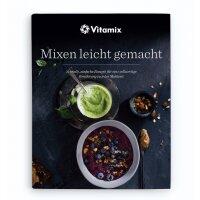 Vitamix - ASCENT A2300i / A2500i Kochbuch Mixen leicht...